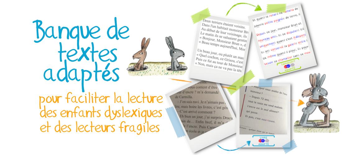 Tapuscrits et livres adaptés pour les enfants «dys» (et les lecteurs fragiles)